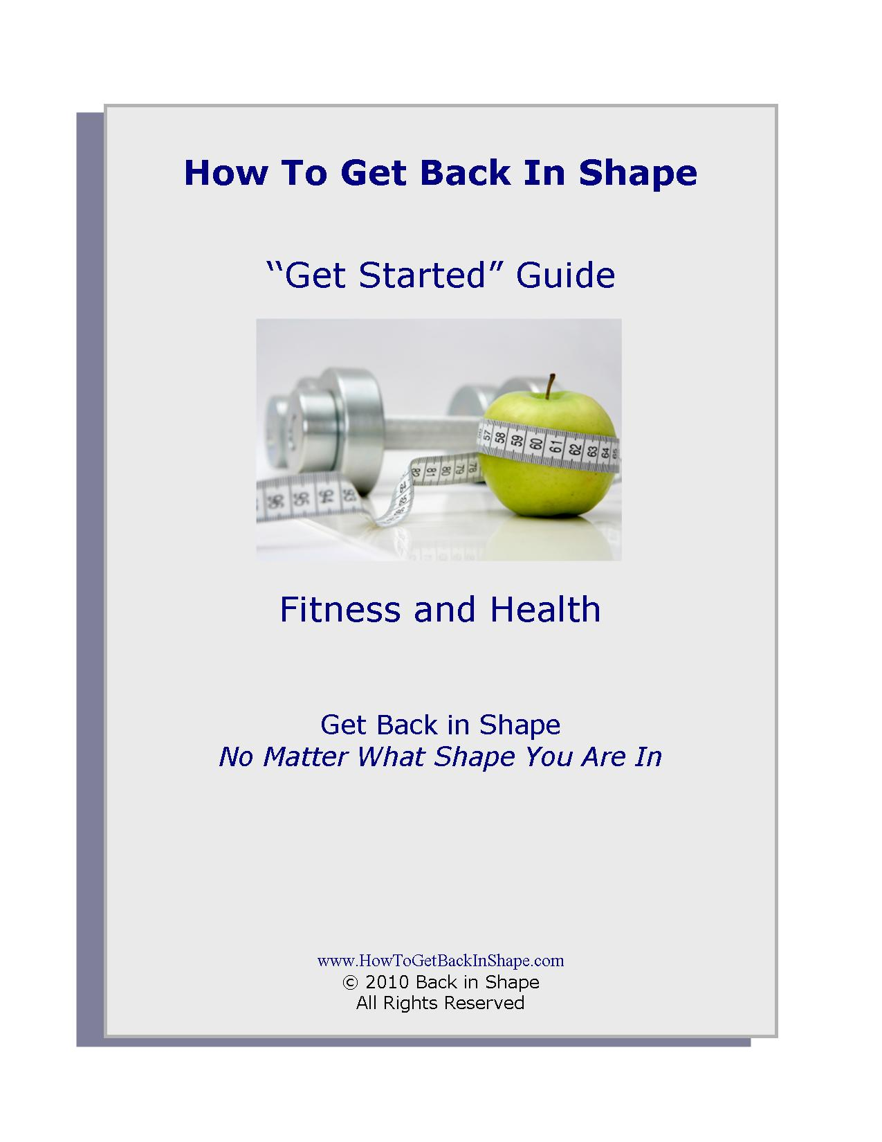 How To Get Back In Shape Free Get Started Guide